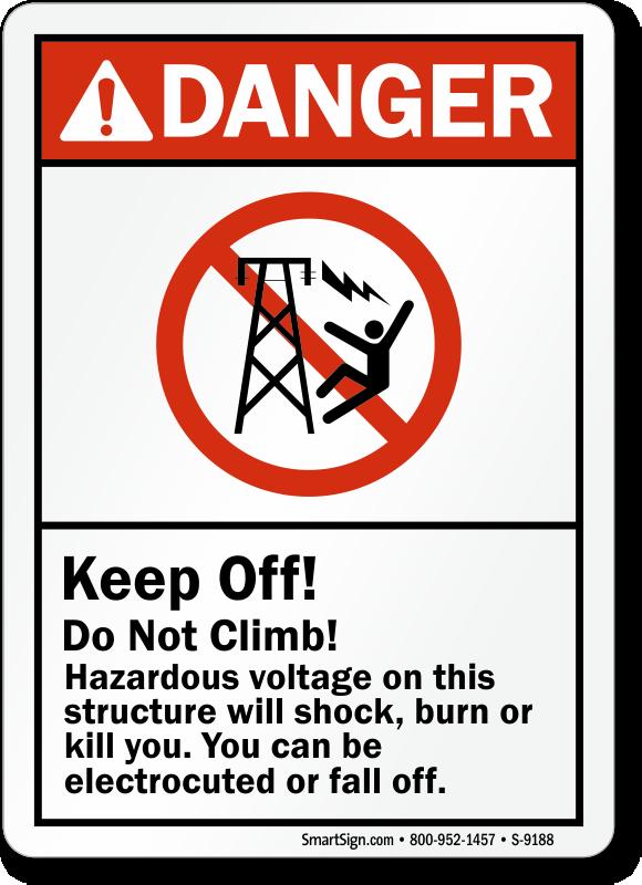 Keep Off Do Not Climb Hazardous Voltage Will Shock Sign