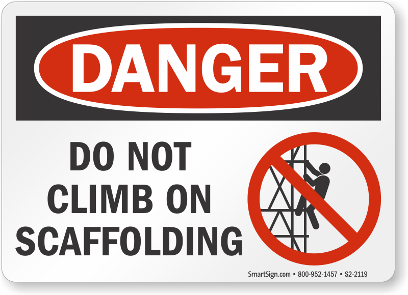 Scaffold Signs Do Not Use Scaffold Signs Scaffolding Signs