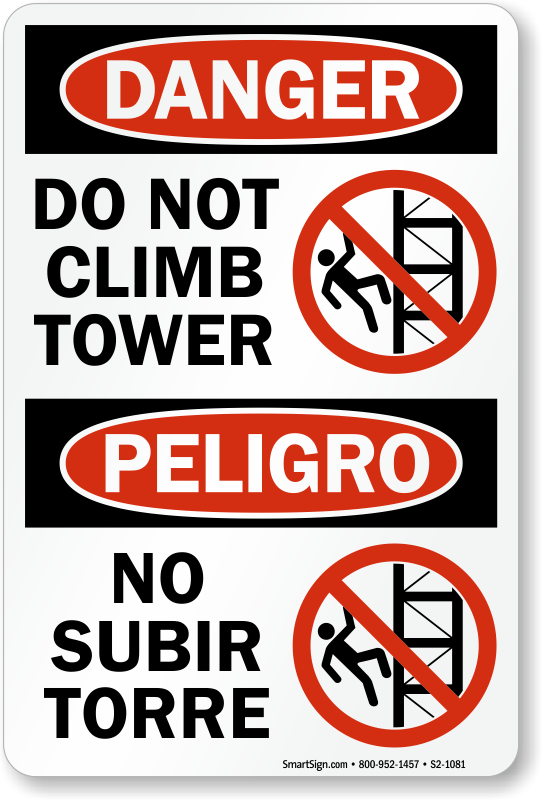 Do Not Climb Tower Bilingual Sign
