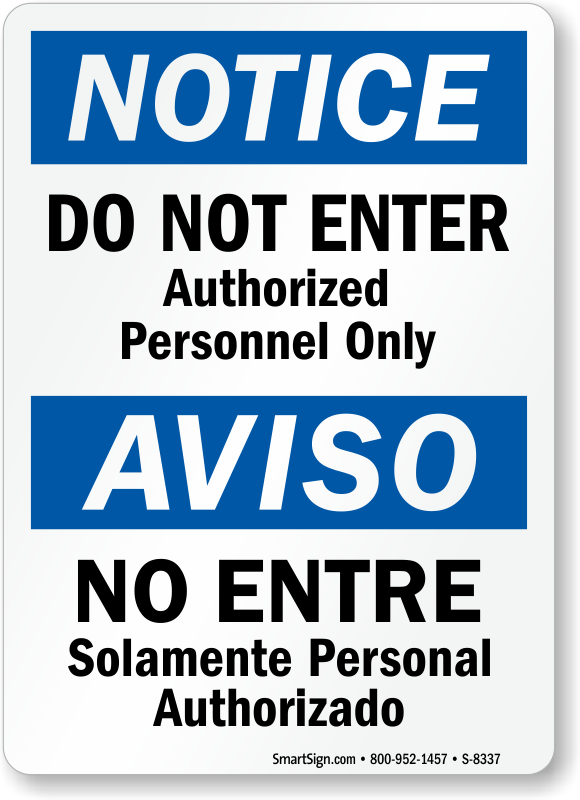 Bilingual Notice Do Not Enter Authorized Personnel Only