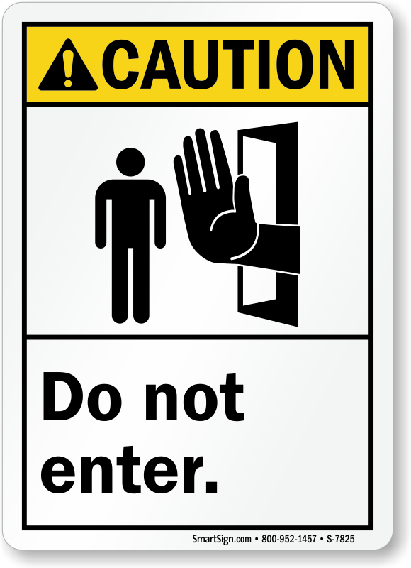 Do Not Enter Signs Do Not Enter Safety Signs