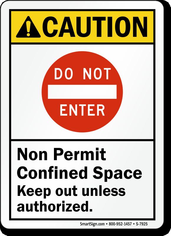 Do Not Enter Non Permit Confined Space Sign