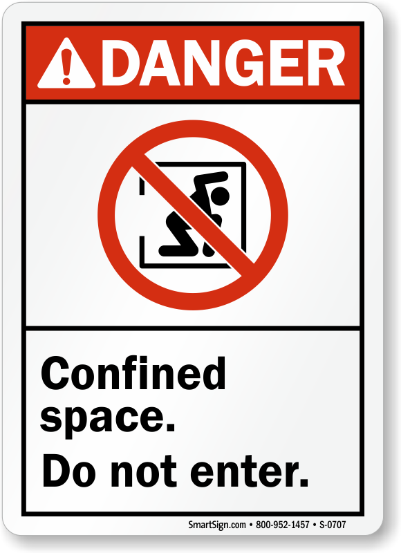 Danger: Confined Space Do Not Enter Sign