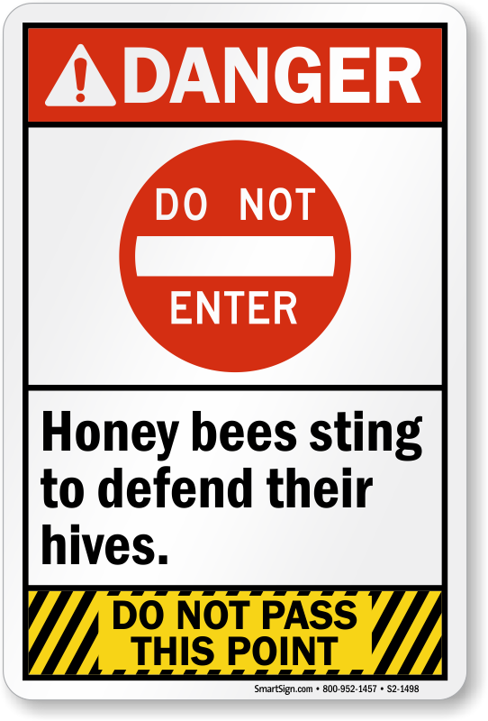 Do Not Enter Honeybees Ansi Danger Sign