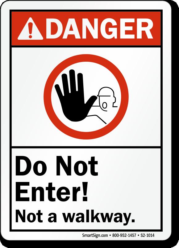 Do Not Enter Not A Walkway Sign