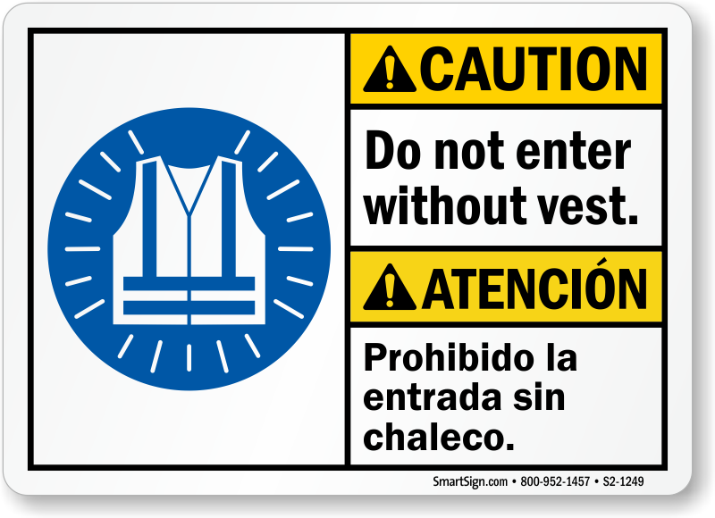 Do Not Enter Without Vest Caution Sign
