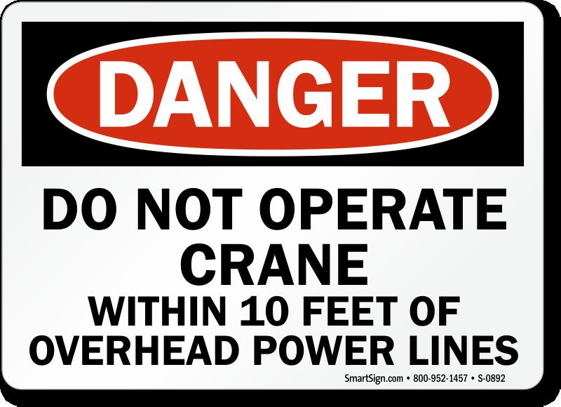 Danger Operate Crane Power Lines Sign