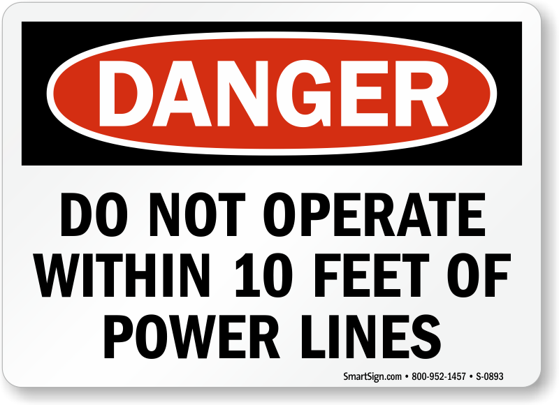 Danger Operate Within Power Lines Sign