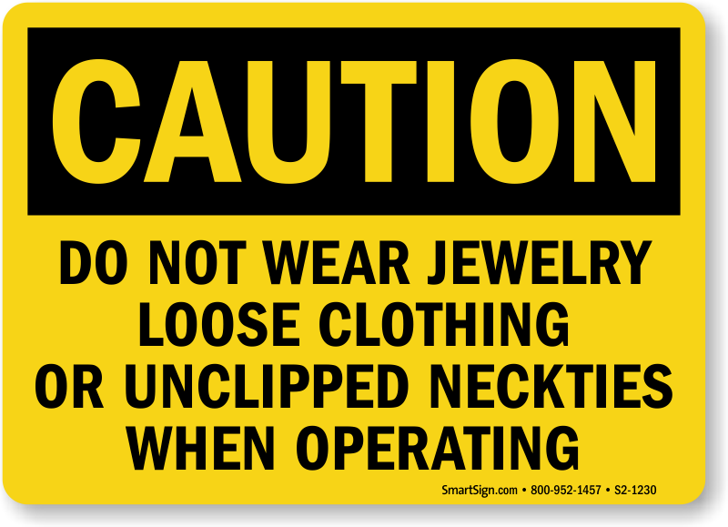 Do Not Wear Jewelry OSHA Caution Sign