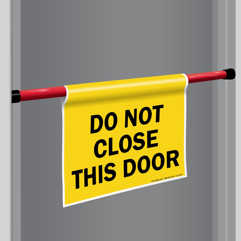 Best selling door safety signs for Door not closing