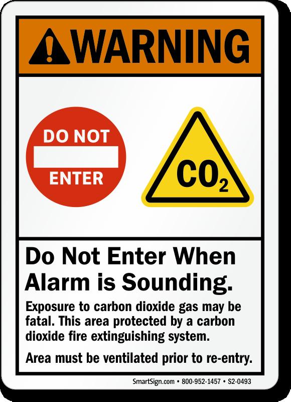 Do Not Enter When Alarm Sounds Warning Sign
