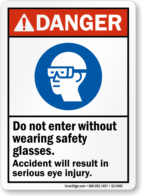 Do Not Enter Without Safety Glasses ANSI Sign