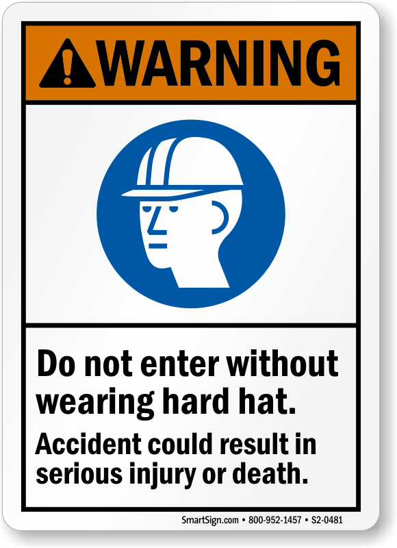 Do Not Enter Without Hard Hat Warning Sign