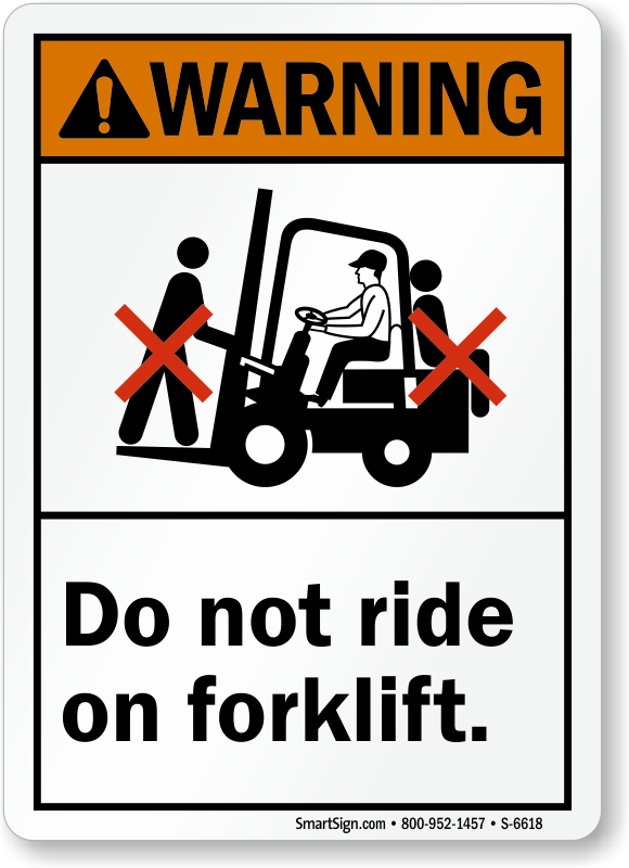 Do Not Ride On Forklift ANSI Warning Sign