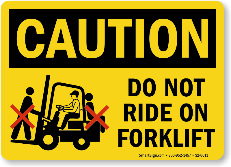 Do Not Ride On Forklift Caution Sign