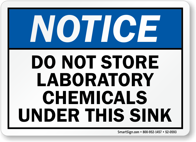 Do Not Store Laboratory Chemicals Under Sink Sign
