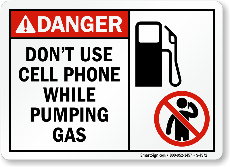 Don't Use Cellphone While Pumping Gas Sign
