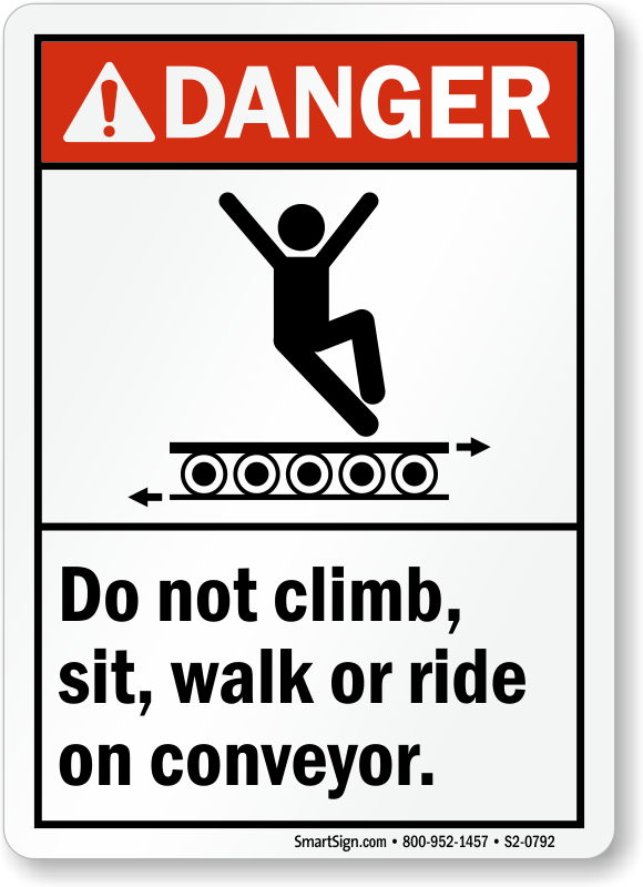 Do Not Sit Walk Ride on Conveyor Sign