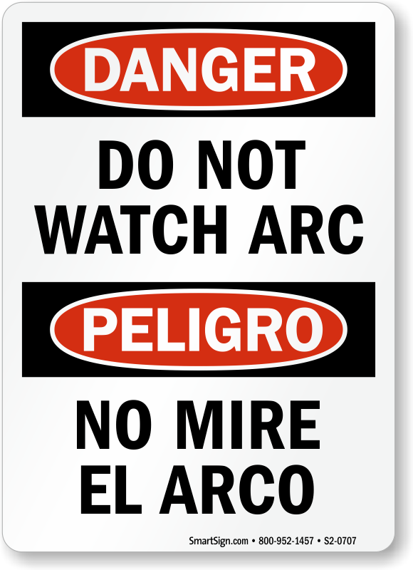 Bilingual Do Not Watch Arc Sign
