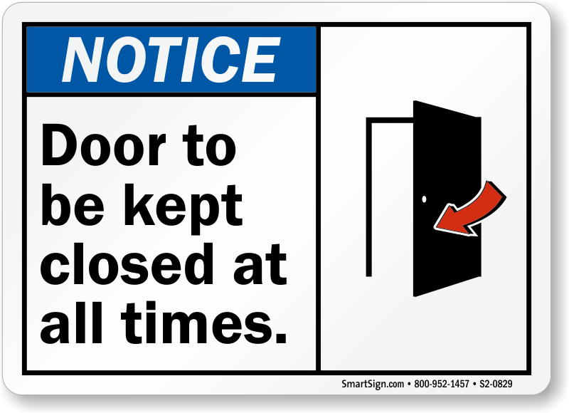 Door To Be Kept Closed ANSI Notice Sign