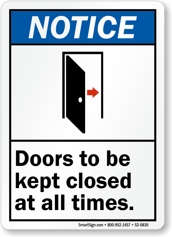 Doors Be Kept Closed At All Times Sign