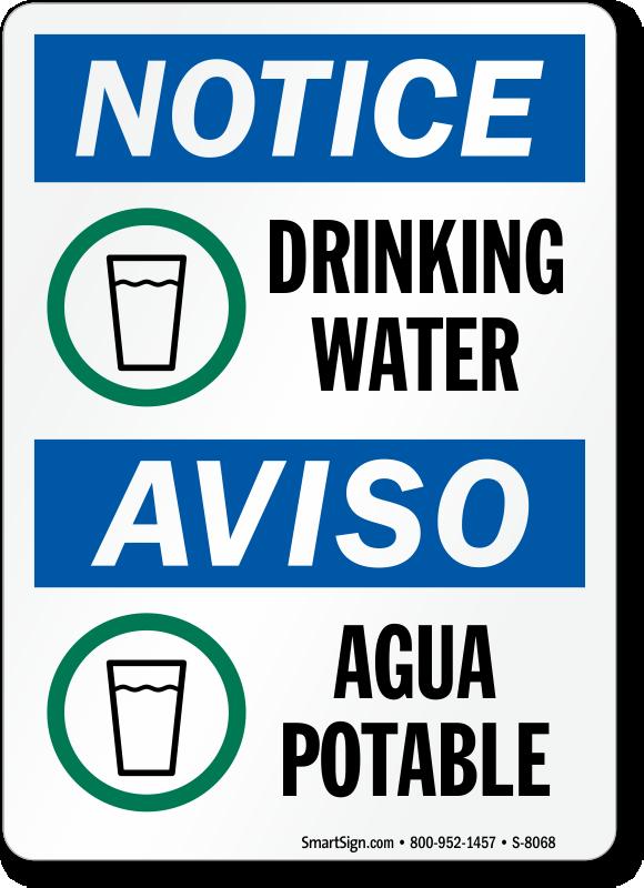 Notice Drinking Water / Aviso Agua Potable Sign