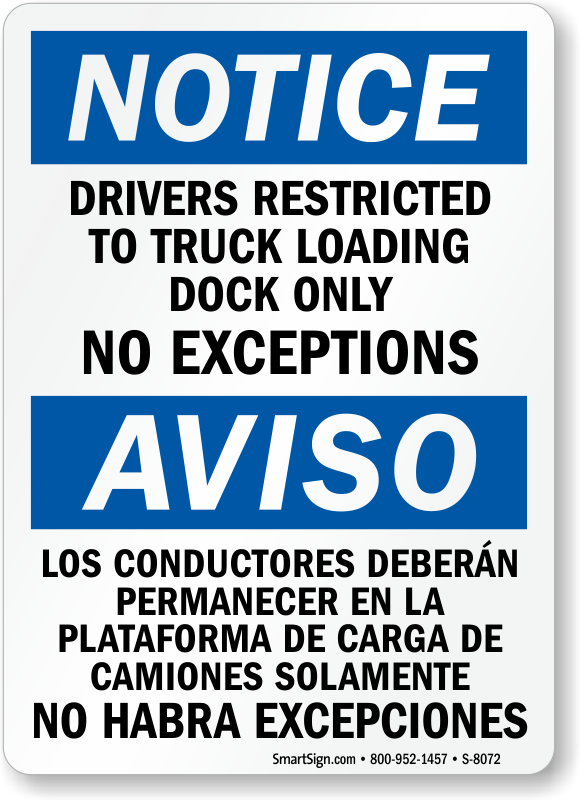 Drivers Restricted To Truck Loading Dock Sign