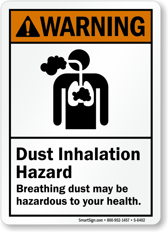 Dust Inhalation Hazard ANSI Warning Sign