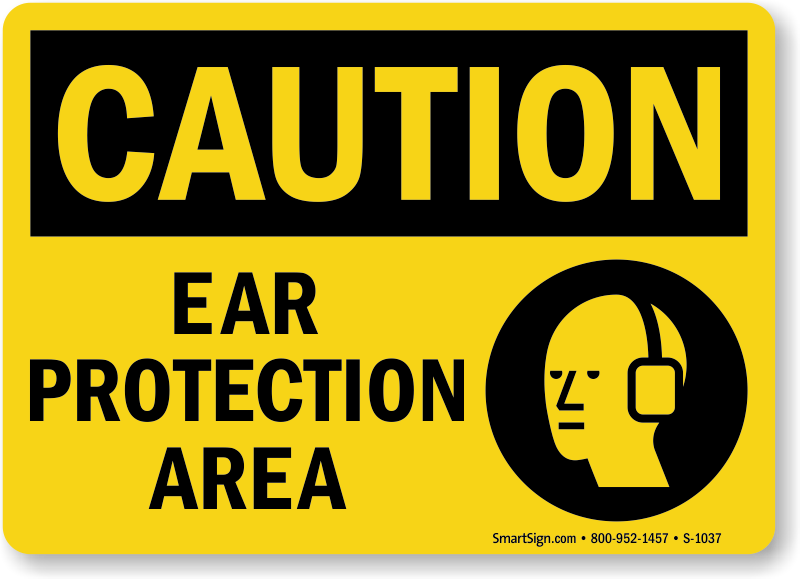 Top Quality Ear Protection Area Sign With Ear Muff Graphic