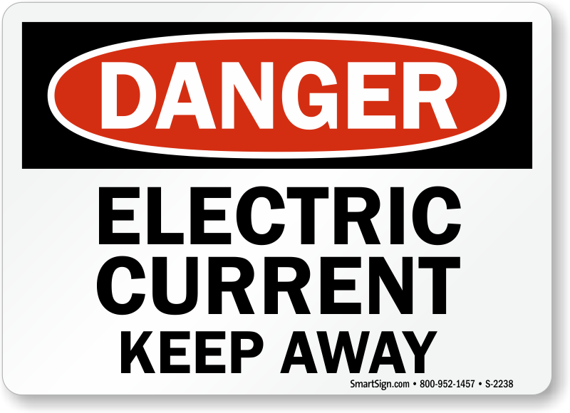 Electric Current Keep Away Sign Sku S 2238