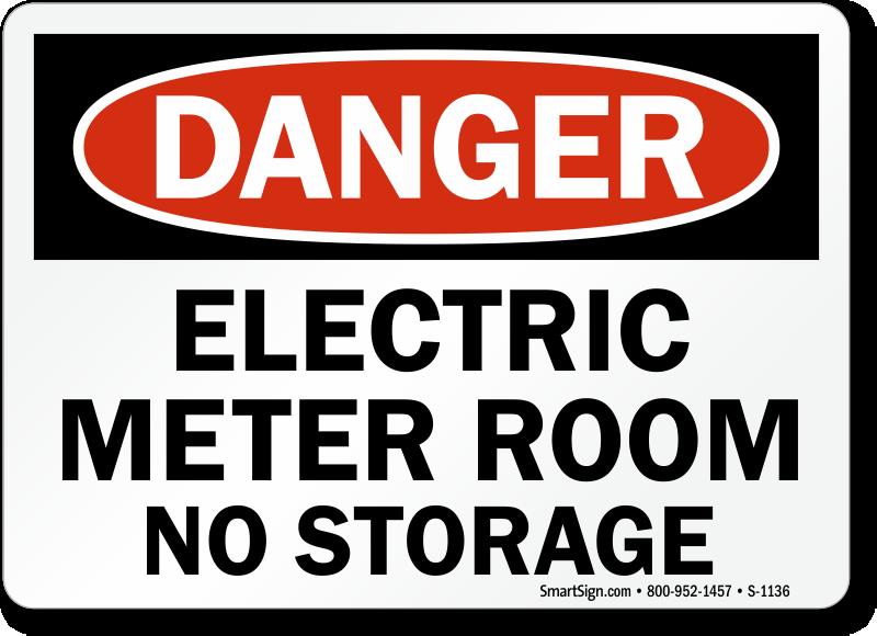 Electric meter room no storage sign osha danger ships for Storage room sign