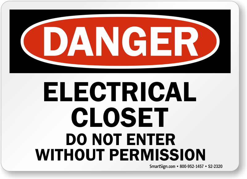 Electrical Closet Do Not Enter Without Permission Sign ...