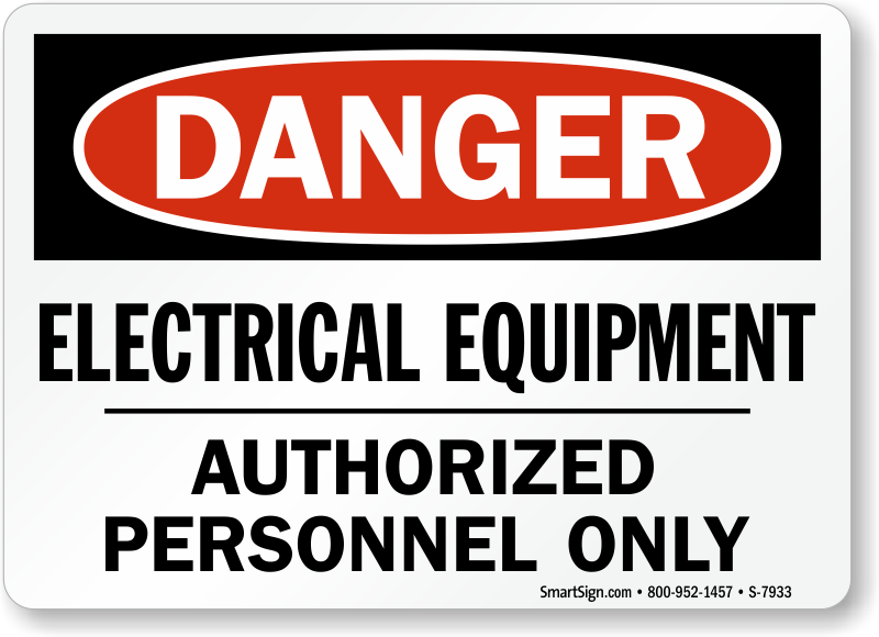 Electrical Equipment, Authorized Personnel Only OSHA Danger Sign