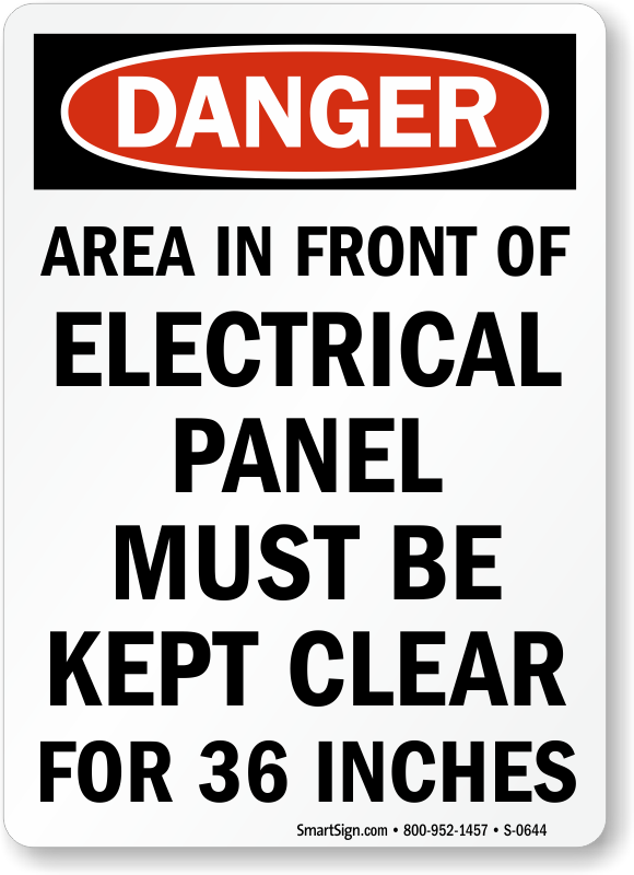 Area In Front Of Electrical Panel Clear For 36 Inches Sign
