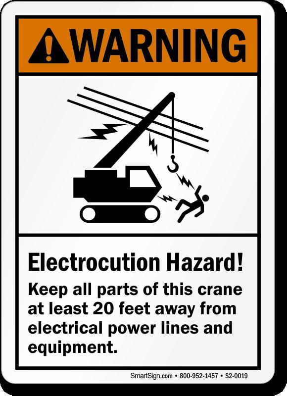 Keep Crane 20 Feet Away electrocution hazard Sign