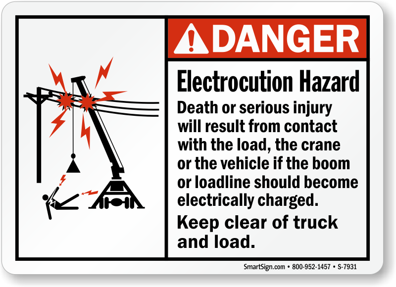 Electrocution Hazard Keep Clear Of Truck, Load Sign