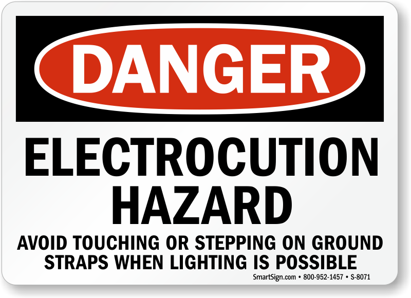 Electrocution Hazard Avoid Touching Sign