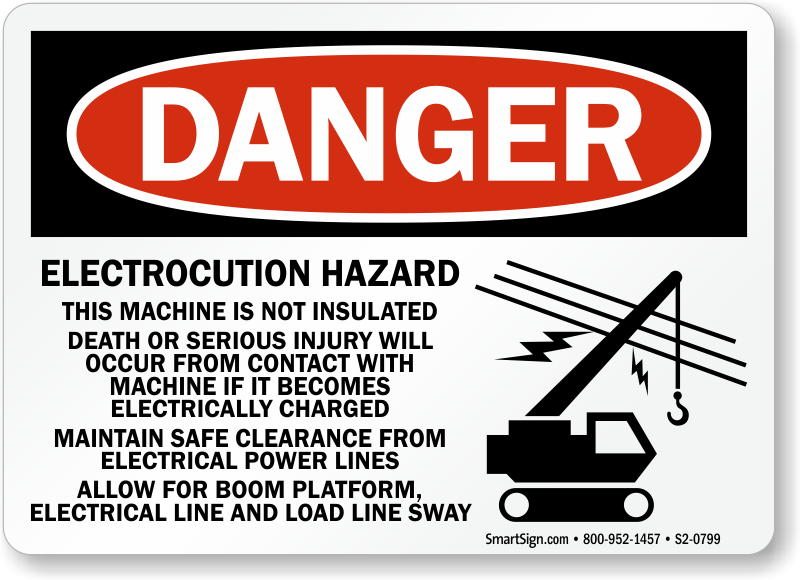 Electrocution Hazard Machine Not Insulated Sign