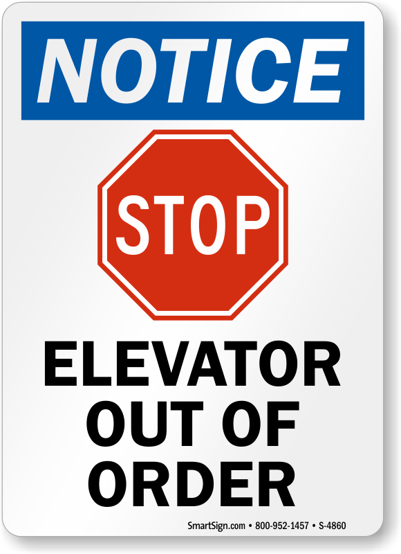 Elevator Out Of Order Osha Notice Sign With Graphic Sku S 4860