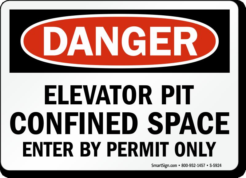 Elevator Pit Confined Space Danger Sign