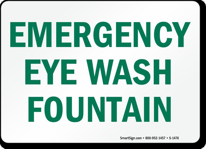Emergency Eye Wash Fountain Sign Sku S 1476