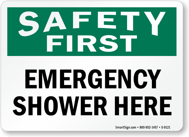 Emergency Shower Here Safety First Sign