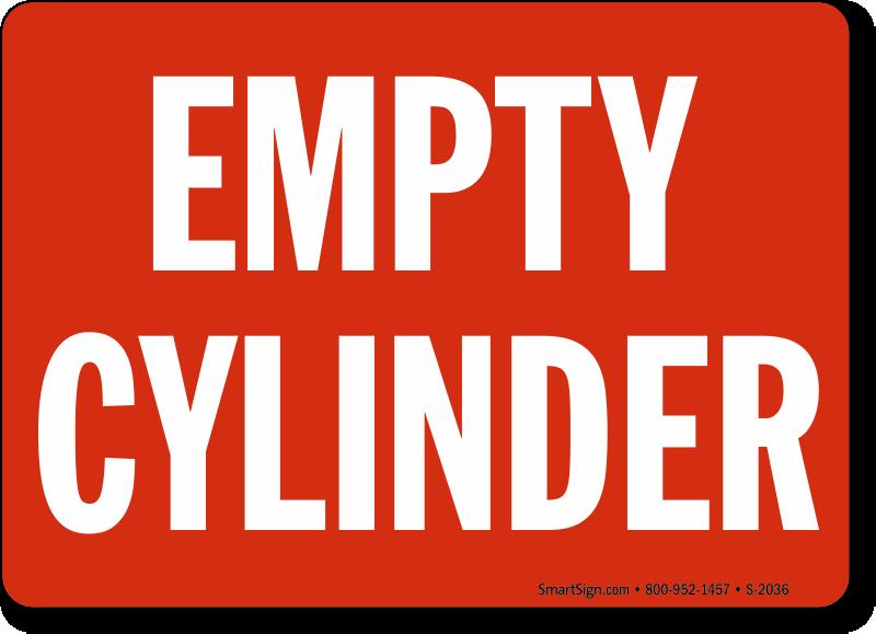 Empty Cylinder Sign, SKU: S-2036 - MySafetySign com