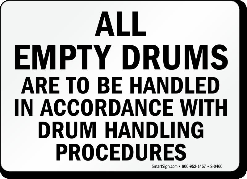 Empty Drums Handling Procedures Sign