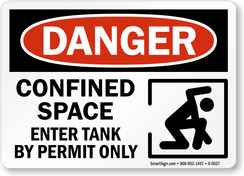 Confined Space Enter Tank By Permit Only Sign