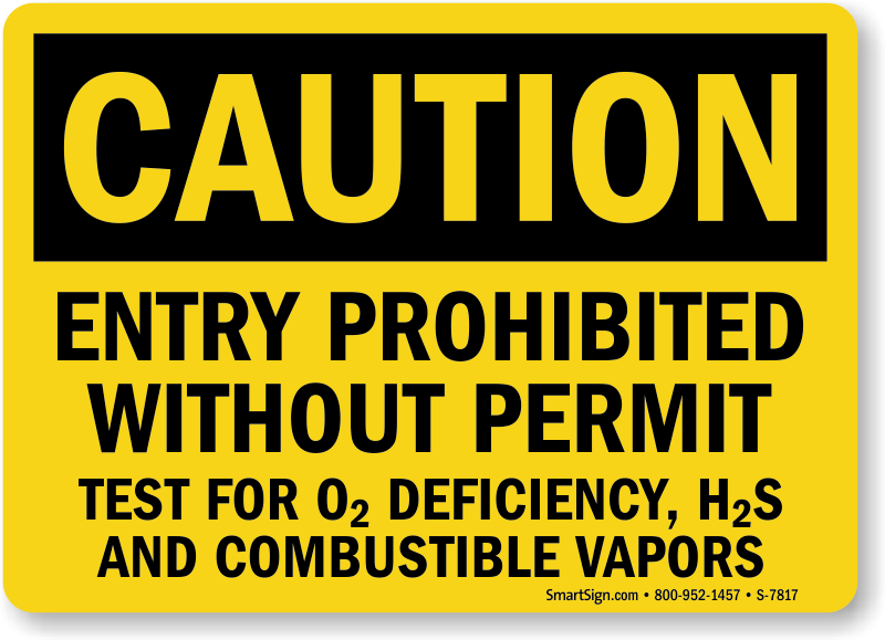 Entry Prohibited Without Permit Caution Sign
