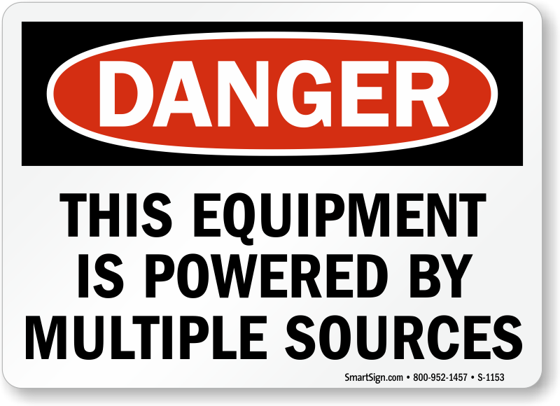 osha danger equipment is powered by multiple sources sign sku s