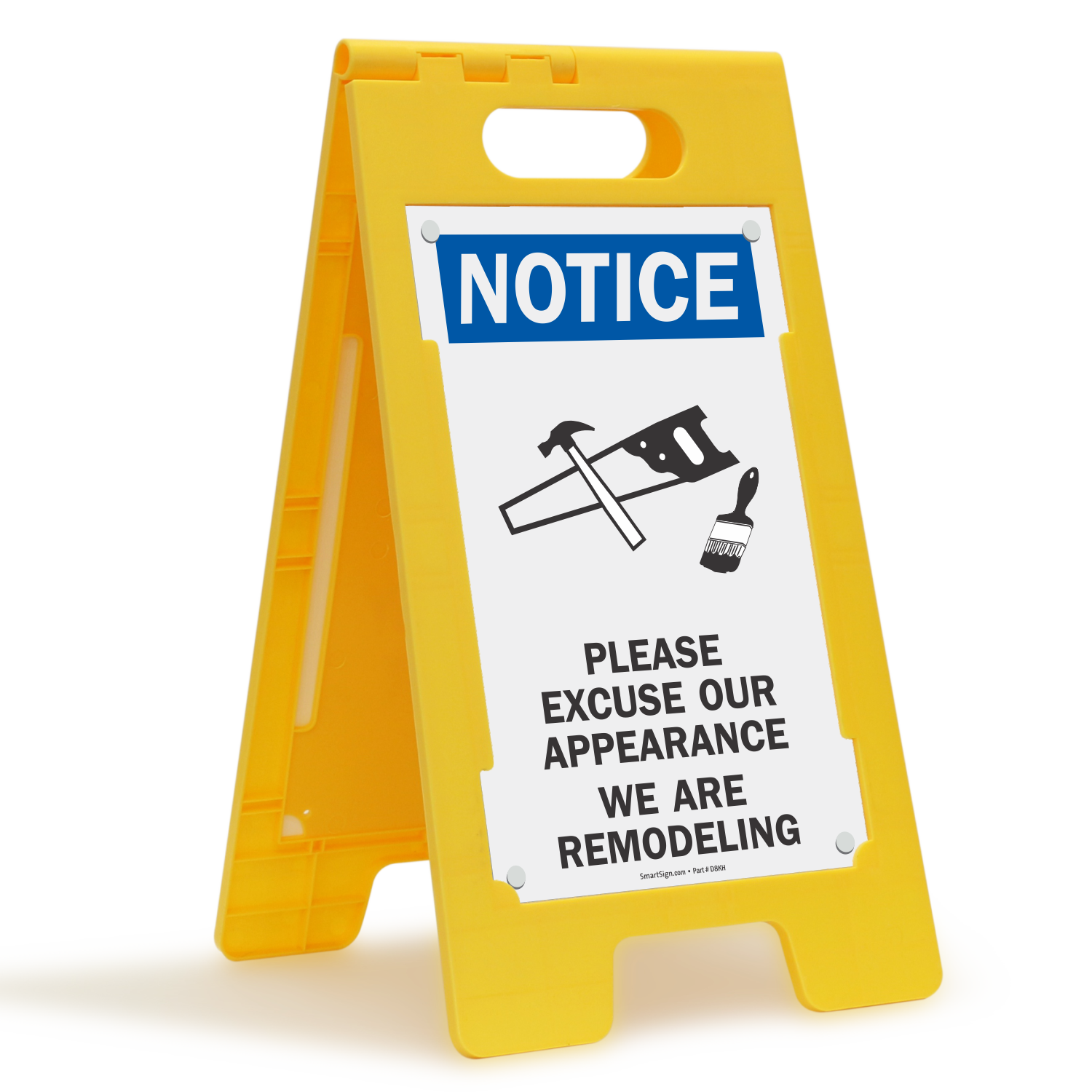 Please Excuse Our Appearance We Are Remodeling Sign