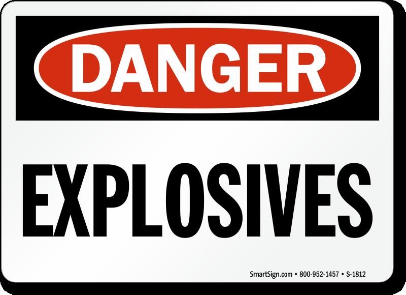 Explosives Signs | Explosive Hazard Warning Signs