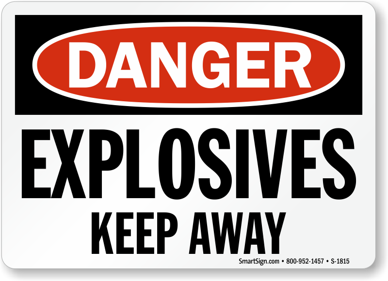 Explosives Signs Explosive Hazard Warning Signs
